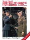British Womens Uniforms of WWII (Brayley/Ingram)