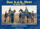 Das K.u.K. Heer im Jahre 1895 (Brüch...