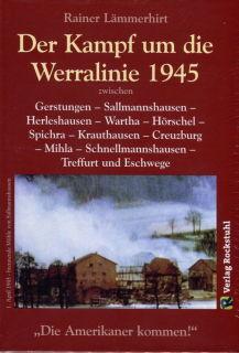 Kampf um die Werralinie im April 1945 (Rainer Lämmerhirt)