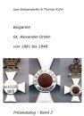 Bulgarien - St. Alexander Orden 1881-1948 - Preiskatalog...