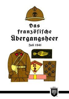 Das französische Übergangsheer - Juli 1941 (M. Ruhl)